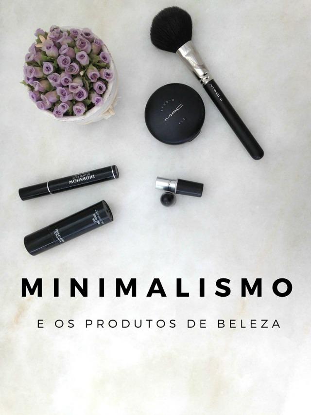 minimalismo e os produtos de beleza